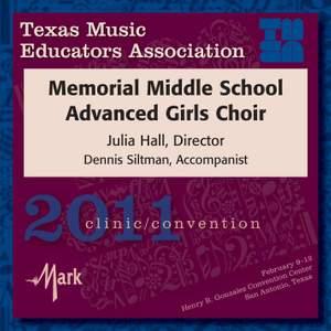 2011 Texas Music Educators Association (TMEA): Memorial Middle School Advanced Girls Choir