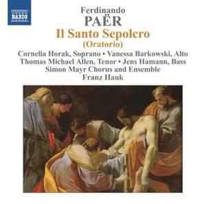 Paër: Il Santo Sepolcro (The Holy Sepulchre)