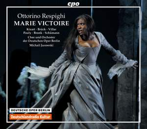 Respighi: Marie Victoire
