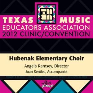 2012 Texas Music Educators Association (TMEA): Hubenak Elementary Choir