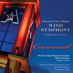 2012 Texas Music Educators Association (TMEA): University of Texas Arlington Wind Symphony Product Image
