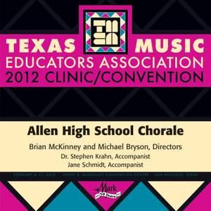 2012 Texas Music Educators Association (TMEA): Allen High School Chorale