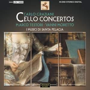 Carlo Graziani: Cello Concertos