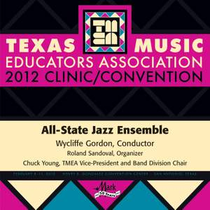 2012 Texas Music Educators Association (TMEA): All-State Jazz Ensemble