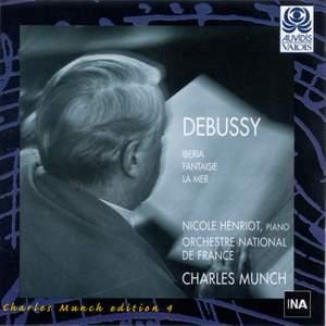 Debussy: Iberia, Fantaisie & La Mer
