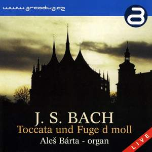 J S Bach: Toccata and Fugue in D minor