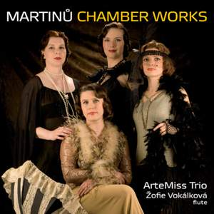 Martinu: Chamber Works