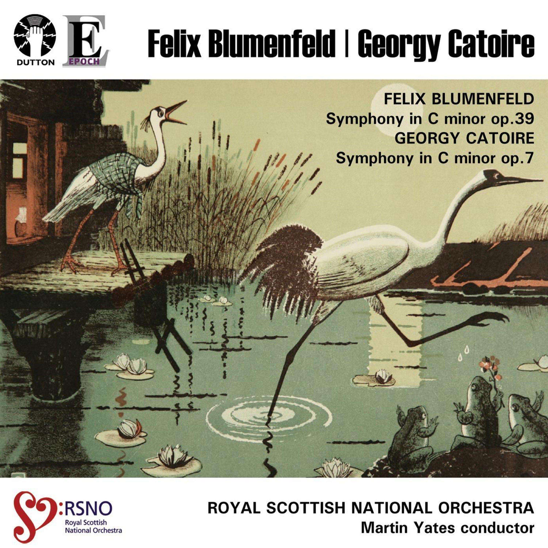 Felix Blumenfeld & Georgy Catoire: Symphonies