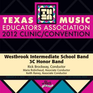 2012 Texas Music Educators Association (TMEA): Westbrook Intermediate School Band 3C Honor Band