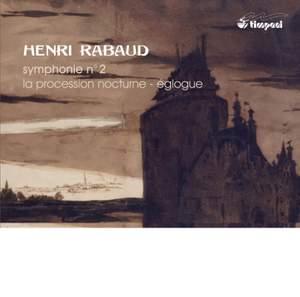 Rabaud: Symphony No. 2