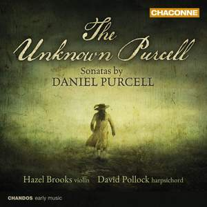 The Unknown Purcell: Sonatas by Daniel Purcell Product Image