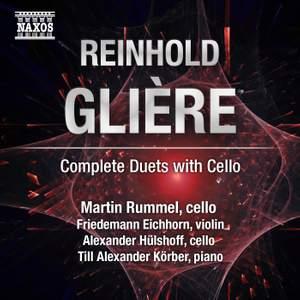 Glière: Complete Duets with Cello