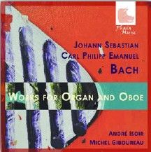 JS Bach & CPE Bach: Works for Organ & Oboe