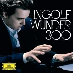 Ingolf Wunder: 300