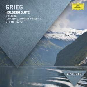 Grieg: Holberg Suite, Lyric Suite & Norwegian Dances