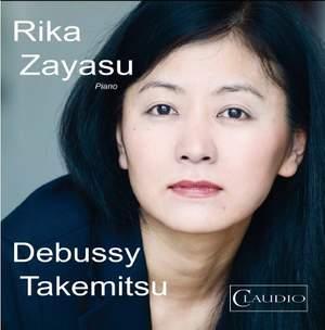 Rika Zayasu plays Debussy & Takemitsu