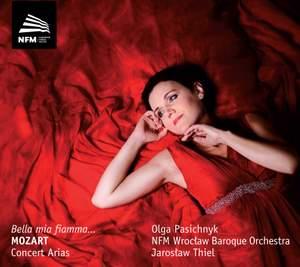 Mozart: Concert Arias 'Bella mia fiamma'