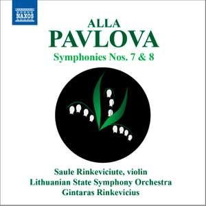 Alla Pavlova: Symphonies Nos. 7 and 8