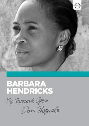 My Favourite Opera: Barbara Hendricks