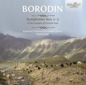 Borodin: Symphonies Nos. 1-3 & In the Steppes of Central Asia