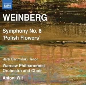 Weinberg: Symphony No. 8 'Polish Flowers', Op. 83