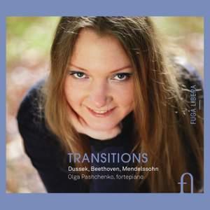 Transitions: Dussek, Beethoven & Mendelssohn