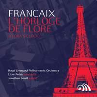 Françaix: L'Horloge de flore