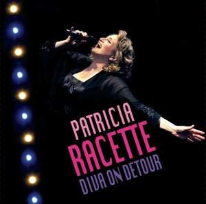 Patricia Racette: Diva on Detour