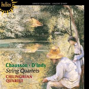 Chausson & d'Indy: String Quartets