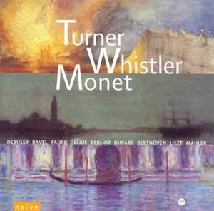 Turner, Whistler, Monet