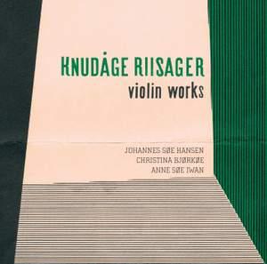 Riisager: Violin Works