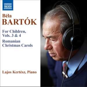 Bartók: For Children, Vols. 3 & 4, Romanian Christmas Carols