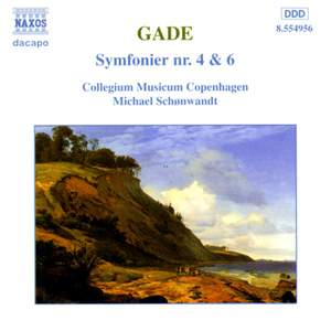Gade: Symphonies Nos. 4 & 6