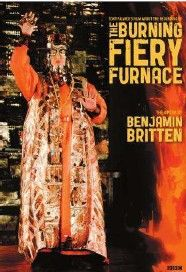 Benjamin Britten: The Burning Fiery Furnace