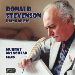 Ronald Stevenson: Piano Music