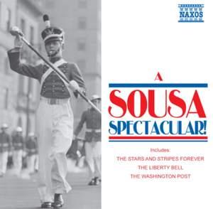Sousa, J.P.: Sousa Spectacular! (A)