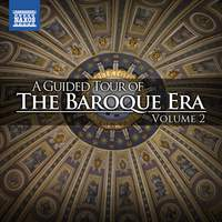 A Guided Tour of the Baroque Era, Vol. 2