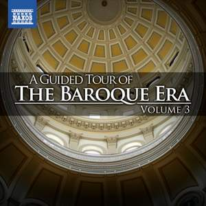 A Guided Tour of the Baroque Era, Vol. 3