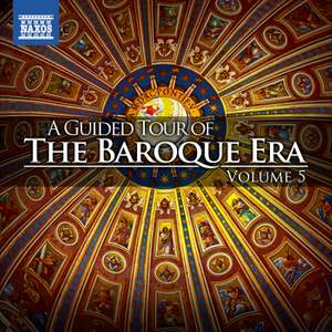 A Guided Tour of the Baroque Era, Vol. 5