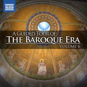 A Guided Tour of the Baroque Era, Vol. 6