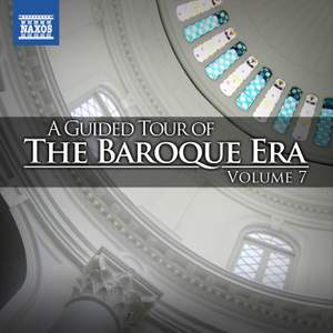 A Guided Tour of the Baroque Era, Vol. 7