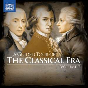 A Guided Tour of the Classical Era, Vol. 2