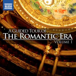 A Guided Tour of the Romantic Era, Vol. 1 Product Image