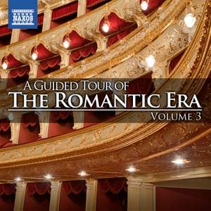 A Guided Tour of the Romantic Era, Vol. 3 Product Image