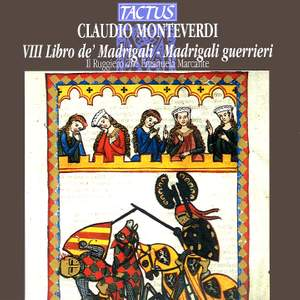 Monteverdi: Madrigals, Book 8