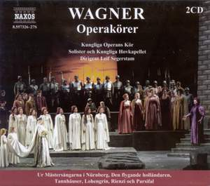Wagner, R.: Opera Choruses
