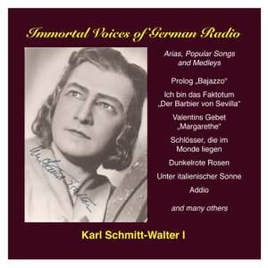 Karl Schmitt-Walter, Vol. 1: Opera, Operetta and Song