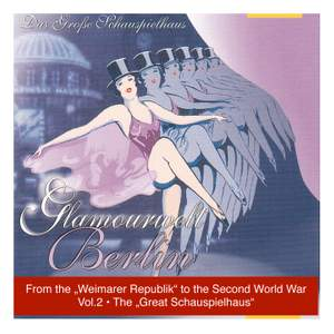 The Great Schauspielhauz, Vol. 2 From the Weimarer Republik to the Second World War (1926-1951)