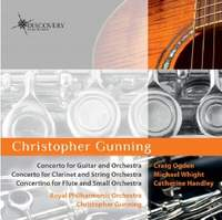 Gunning: Concertos for Guitar, Clarinet and Flute