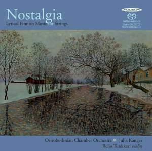 Nostalgia: Lyrical Finnish Music for Strings Product Image
